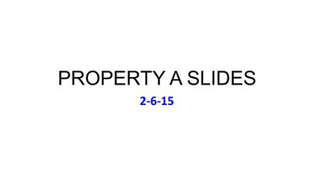 PROPERTY A SLIDES 2-6-15. Friday Feb 6: Music Tina Turner, Private Dancer (1984)