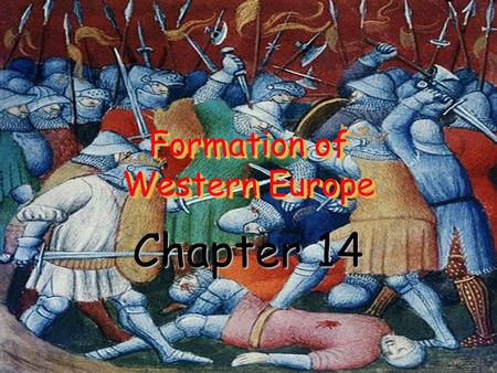 Formation of Western Europe Chapter 14. I. Crusades Palestine – Holy land where Jesus lived and taught European Christians made regular pilgrimages.