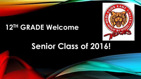 12 TH GRADE Welcome Senior Class of 2016!. OTHER SUPPORT SERVICES Career Center : (Work Permits, Scholarship Information, College and Career Information,