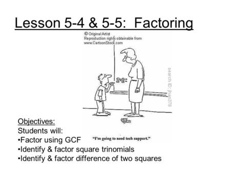 Factoring and Quadratic Equations