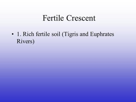 Fertile crescent rich fertile soil tigris and euphrates for Rich soil definition