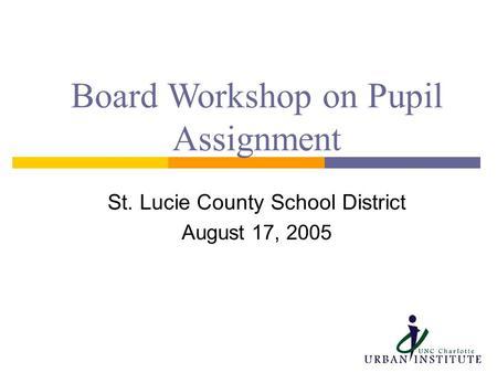 Pupil assignment