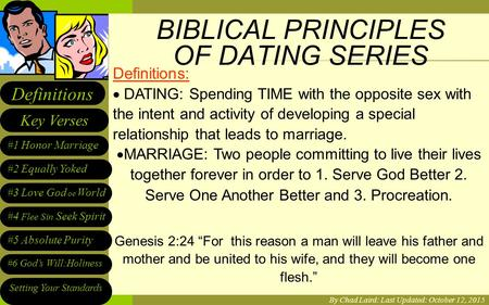 LIFE Fellowship Youth Dating Series Wrap Up #1 Honor Marriage #2 Equally Yoked Setting Your Standards Key Verses Definitions #3 Love God oe World #5 Absolute.