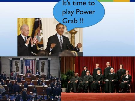 It's time to play Power Grab !!. Power Grab!! Since the US is facing a severe financial crisis, the President decides to run for a third term.