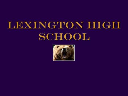 Lexington High School. Business Department The Business Education Department offers courses and programs designed to meet the interests and needs of a.