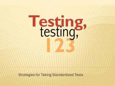 Strategies for Taking Standardized Tests  Every parent wants to know what they can do for their child to encourage better success on the MAP test. 