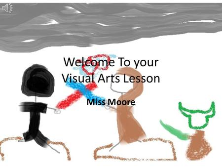 Welcome To your Visual Arts Lesson Miss Moore Introduction This is the first part to a two week program which is exploring yourself within the Visual.