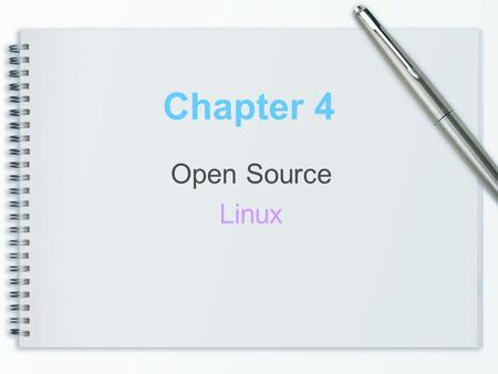Chapter 4 Open Source Linux. MODULE OVERVIEW Part 1 What is Linux? Part 2 Linux Community & Open Source Part 3 Overview of Linux Features Part 4 Linux.