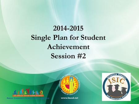 2014-2015 Single Plan for Student Achievement Session #2.