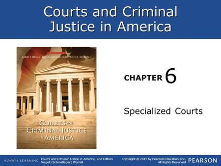 6 Specialized Courts.