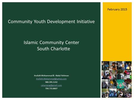 Islamic Community Center South Charlotte Arafath Mohammad & Abdul Rehman 980.395.5242 704.733.8607 Community.