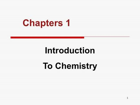 Chapters 1 Introduction To Chemistry.