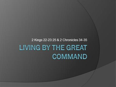 Living By the Great Command