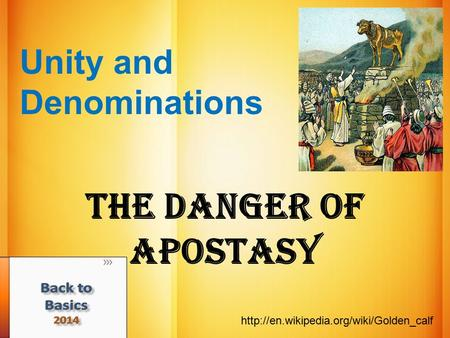 Unity and Denominations (4) The Danger of Apostasy