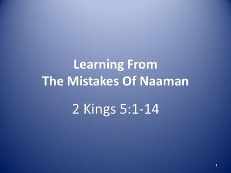 Learning From The Mistakes Of Naaman