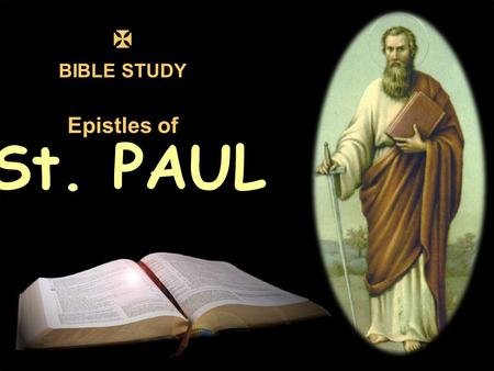  BIBLE STUDY Epistles of St. PAUL.