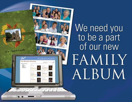 "A new ""Family Album"" Preserves our history Highlights our ministries and activities Helps us connect by putting faces with names Helps us reach out to."
