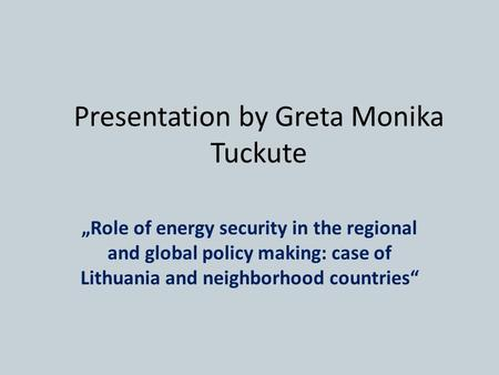 Presentation by Greta Monika Tuckute