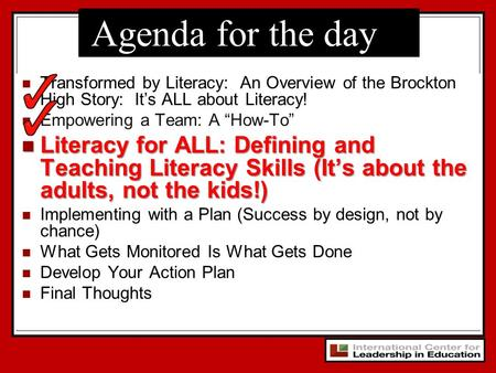 "Transformed by Literacy: An Overview of the Brockton High Story: It's ALL about Literacy! Empowering a Team: A ""How-To"" Literacy for ALL: Defining and."
