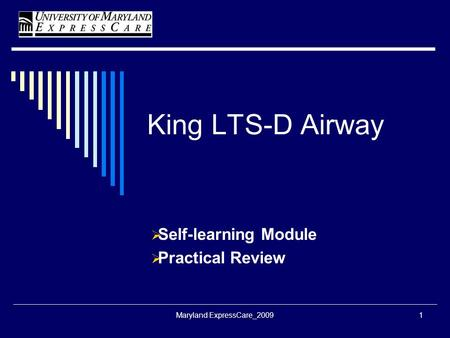 Self-learning Module Practical Review