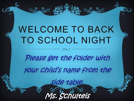 WELCOME TO BACK TO SCHOOL NIGHT. A LITTLE ABOUT ME....  I have taught in the SMSD since 2008  I have 2 children. Dominic is 5 and is a kindergartner.