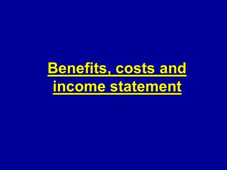 Benefits, costs and income statement. Expenses x Costs Costs - financial accounting: Amount of money which the enterprise used to get benefits. - general.