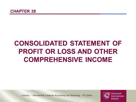 CHAPTER 28 CONSOLIDATED STATEMENT OF PROFIT OR LOSS AND OTHER COMPREHENSIVE INCOME.