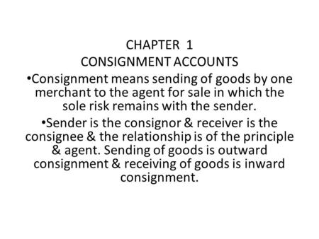 CHAPTER  1 CONSIGNMENT ACCOUNTS