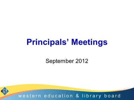 Principals' Meetings September 2012. Agenda Programme for Government and PSA targets; Key DE Policies; –Every School a Good School –Count, Read: Succeed.