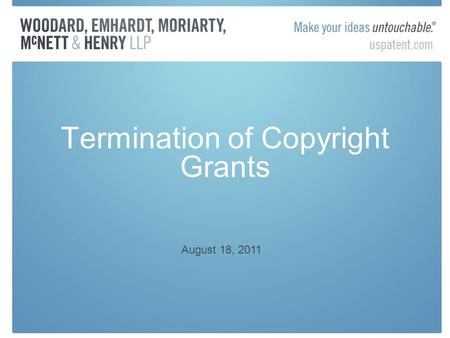 Termination of Copyright Grants August 18, 2011. Prior to 1976 Act Prior to 1978, an author could renew copyright for a second term (28 yrs) after expiration.