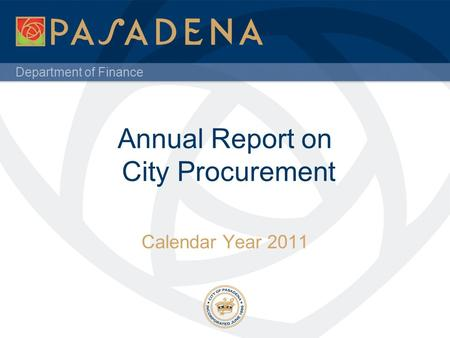 Department of Finance Annual Report on City Procurement Calendar Year 2011.