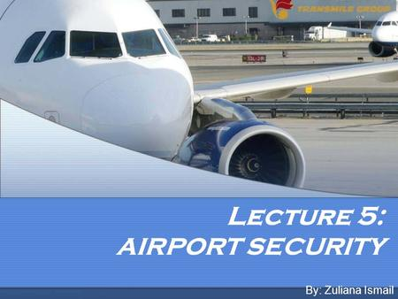 Lecture 5: AIRPORT SECURITY