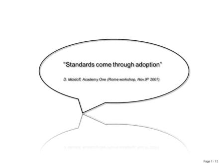Page 1 / 13 Specifications vs Standards: the adoption dilemma.