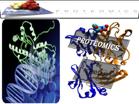 HISTORY The term proteomics was first coined in 1997 to make an analogy with genomics, the study of the genes.genomicsgenes Proteome = protein + genome.