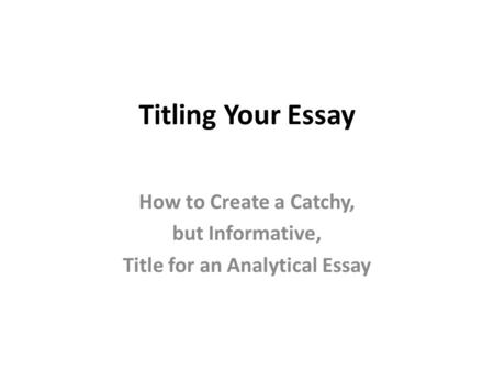 Academic Titles For Essays