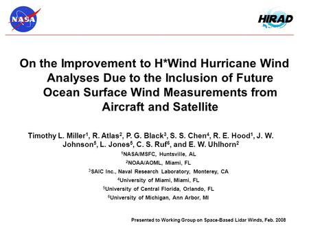 On the Improvement to H*Wind Hurricane Wind Analyses Due to the Inclusion of Future Ocean Surface Wind Measurements from Aircraft and Satellite Timothy.