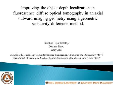 Improving the object depth localization in fluorescence diffuse optical tomography in an axial outward imaging geometry using a geometric sensitivity difference.