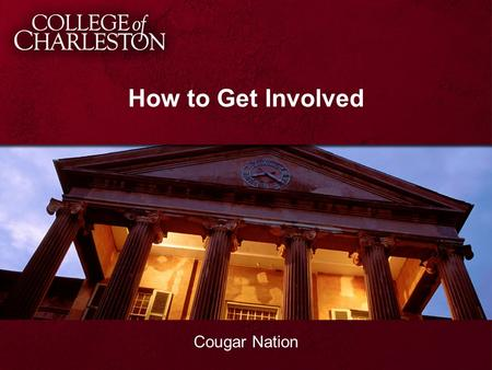 How to Get Involved Cougar Nation. about us. Center for Civic Engagement Eat. Sleep. Volunteer. Volunteer Opportunities Alternative Break Program Bonner.