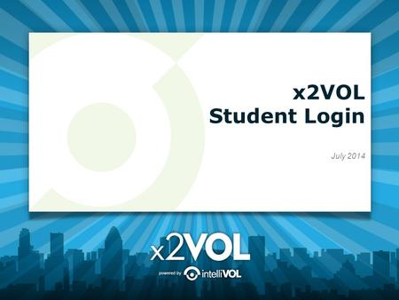 X2VOL Student Login July 2014. Access x2VOL through Family Connection 1.Sign into Family Connection. Login to Blackboard and look for the Family Connection.