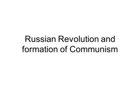 Russian Revolution and formation of Communism. Agenda 1. Bell Ringer: Quick Review with Mr. T. (10) 2. Lecture: Finish Russian Revolution (20) 3. The.