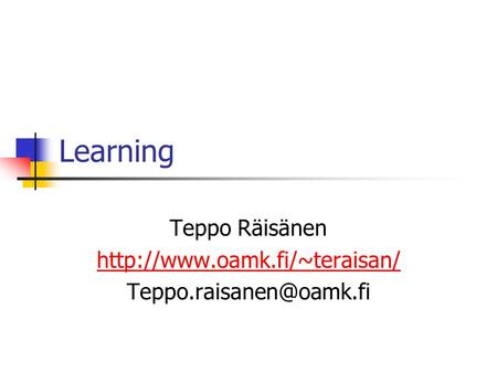 Learning Teppo Räisänen