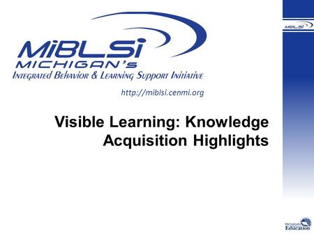 Visible Learning: Knowledge Acquisition Highlights.