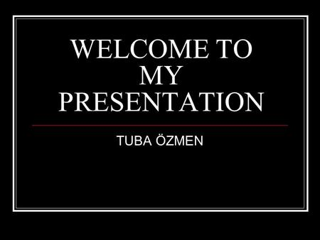 WELCOME TO MY PRESENTATION TUBA ÖZMEN. ADİDAS -Adolf Dassler.