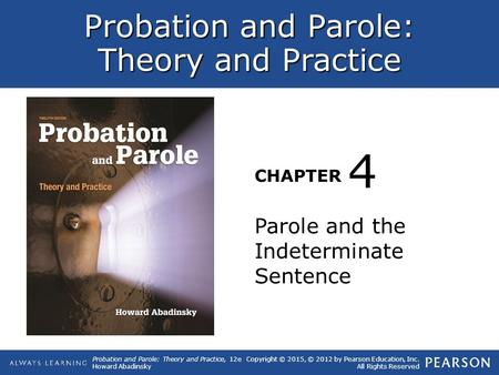4 Parole and the Indeterminate Sentence.