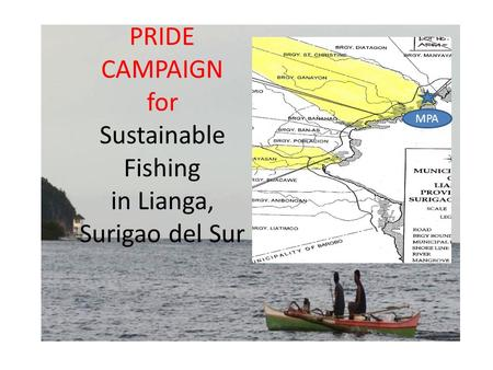 PRIDE CAMPAIGN for Sustainable Fishing in Lianga, Surigao del Sur MPA.