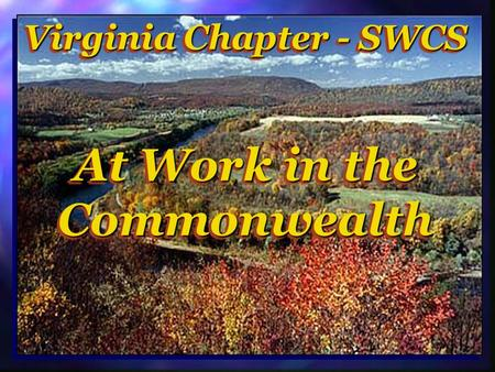 Virginia Chapter - SWCS At Work in the Commonwealth.