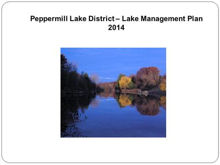 Peppermill Lake District – Lake Management Plan 2014.