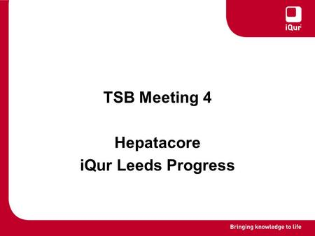 TSB Meeting 4 Hepatacore iQur Leeds Progress. Overview Introduction CoHo7e,HA1s VLP purification Cloning Yeast cell lysis Future work.