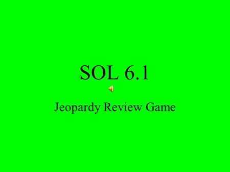 SOL 6.1 Jeopardy Review Game. $2 $5 $10 $20 $1 $2 $5 $10 $20 $1 $2 $5 $10 $20 $1 $2 $5 $10 $20 $1 $2 $5 $10 $20 $1 FractionsDecimalsPercentsVocabularyReview.