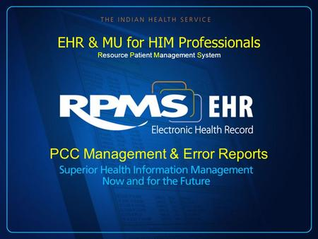PCC Management & Error Reports EHR & MU for HIM Professionals Resource Patient Management System.